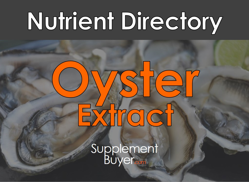 Oyster Extract Benefits