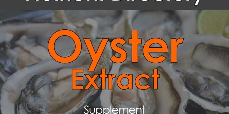 Oyster Extract – Benefits, Dosage, And Side Effects